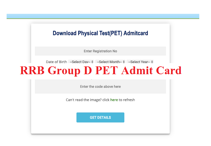 RRB Group D PET Admit Card Released