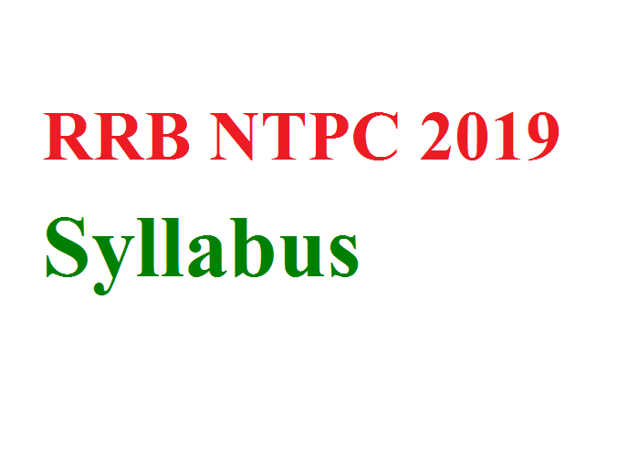 RRB NTPC 2019 Syllabus