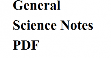 General Science Notes PDF
