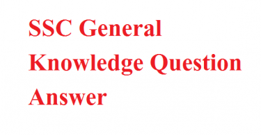 SSC General Knowledge Question Answer