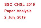 SSC CHSL 2019 Paper Analysis 2 july 2019