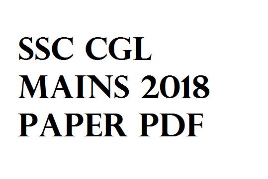 SSC CGL MAINS 2018 Paper PDF