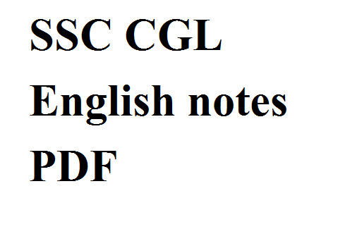 SSC CGL English notes PDF