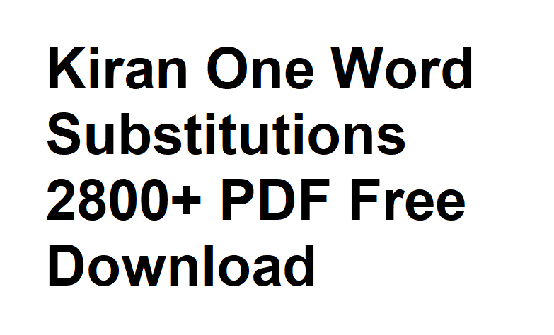 Kiran One Word Substitutions 2800 PDF Free Download